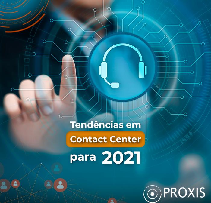 Tendências em contact center para 2021