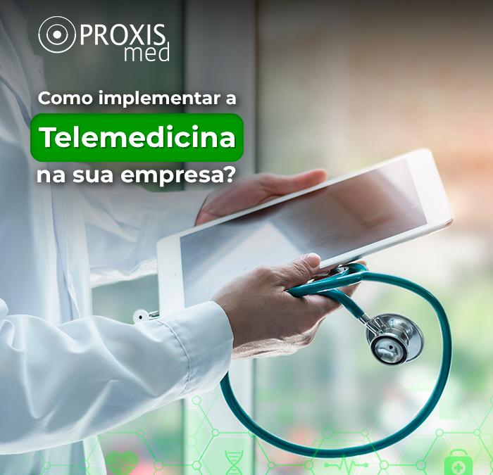 Como implantar a telemedicina na sua empresa