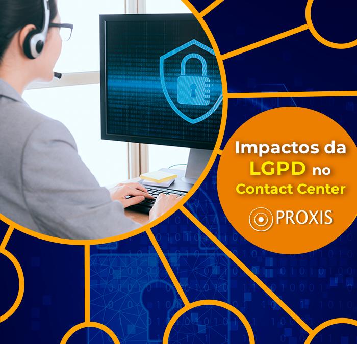 Impactos da LGPD no contact center