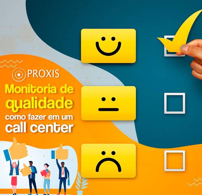 Monitoria de qualidade: como fazer em um call center